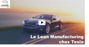 Le Lean Manufacturing chez Tesla - Lean Six Sigma France